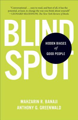 Blindspot By Banaji, Mahzarin R./ Greenwald, Anthony G.