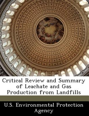 Bibliogov Critical Review and Summary of Leachate and Gas Production from Landfills [Paperback] at Sears.com