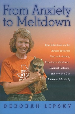 From Anxiety to Meltdown By Lipsky, Deborah